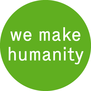 We make humanity