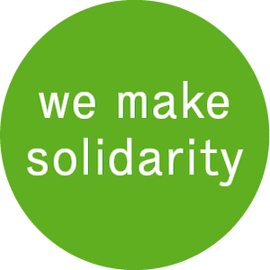 We make solidarity